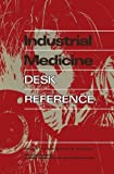 img - for Industrial Medicine Desk Reference book / textbook / text book