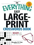 The Everything Easy Large-Print Crosswords Book: Bigger and Easier Than Ever thumbnail