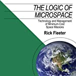 The Logic of Microspace: Technology and Management of Minimum-Cost Space Missions | Rick Fleeter