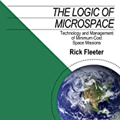 The Logic of Microspace: Technology and Management of Minimum-Cost Space Missions | [Rick Fleeter]