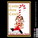 Candy Gets Caned | Amber Grayson Vayle