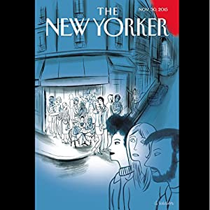 The New Yorker, November 30th 2015 (Alexandra Schwartz, Evan Osnos, Margaret Talbot) Periodical