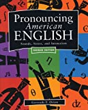 Pronouncing American English :  sounds, stress, and intonation /