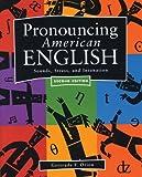 Pronouncing American English : sounds, stress, and intonation