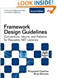 Framework Design Guidelines: Conventions, Idioms, and Patterns for Reusable .NET Libraries (2nd Edition)