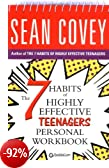 The 7 Habits of Highly Effective Teenagers: Personal Workbook