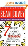 The 7 Habits of Highly Effective Teenagers: Personal Workbook (Covey)