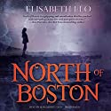 North of Boston (       UNABRIDGED) by Elisabeth Elo Narrated by Marguerite Gavin