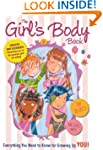 The Girl's Body Book: Everything You...