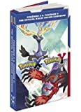 Pokémon X & Pokémon Y: The Official Kalos Region Guidebook: The Official Pokémon Strategy Guide
