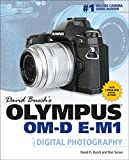 David Buschs Olympus OM-D E-M1 Guide to Digital Photography