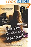 Not Your Ordinary Housewife: How the...