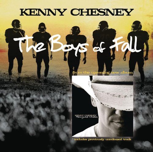 KENNY CHESNEY - The Boys Of Fall - Zortam Music