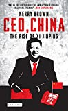 Book cover for CEO, China: The Rise of Xi Jinping