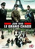 echange, troc JUIN 1940 : Le GRAND CHAOS