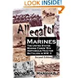 Alligator Marines, the United States Marine Corps' 5th Amphibious Tractor Battalion in WW II (2nd edition)