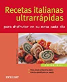 img - for Recetas Italianas Ultrarrapidas/ultra Quick Italian Recipes (Spanish Edition) book / textbook / text book