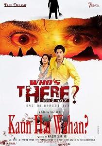 Kaun Hai Wahan? Whos There? (2011) SL YT - Rajbeer Singh, Kalpana Mathur, Gagan Kang, Mushtaq Khan, Rana Jung Bahadur