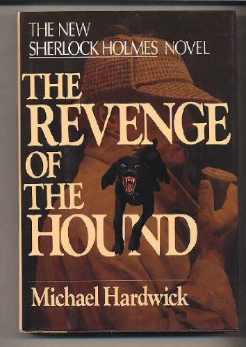 The Revenge of the Hound: A Sherlock Holmes Mystery