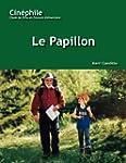 Le Papillon - Number 4: Un Film De Ph...