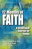 img - for 12 Months Of Faith: A Devotional Journal for Teens book / textbook / text book