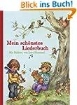 Mein sch�nstes Liederbuch: Mit Bilder...