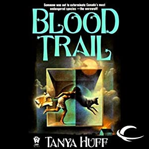 Blood Trail: Blood, Book 2 | [Tanya Huff]