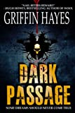 Dark Passage (A Terrifying Horror Thriller)