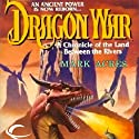 Dragon War: Eberron: The Draconic Prophecies, Book 3