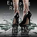 Escaping Reality: The Secret Life of Amy Bensen, Book 1 (       UNABRIDGED) by Lisa Renee Jones Narrated by Charlotte Penfield
