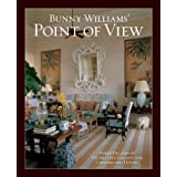 Bunny Williams' Point of View ~ Bunny Williams