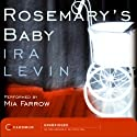 Rosemary's Baby (       UNABRIDGED) by Ira Levin Narrated by Mia Farrow