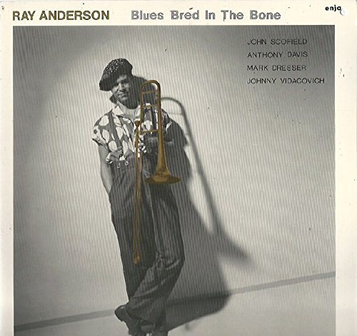 Ray Anderson: Blues Bred In The Bone LP VG+/NM Germany Enja 76.46227-01-1