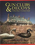 img - for Gun Clubs & Decoys of Back Bay & Currituck Sound book / textbook / text book