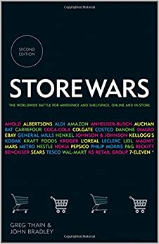 Storewars: The Worldwide Battle for Mindspace and Shelfspace