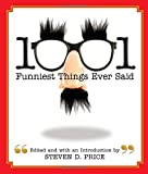 img - for 1001 Funniest Things Ever Said book / textbook / text book