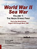 img - for World War II Sea War: Volume 1, The Nazis Strike First book / textbook / text book