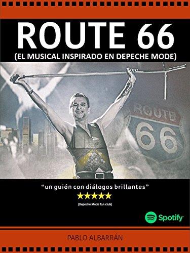 route-66-el-musical-inspirado-en-depeche-mode