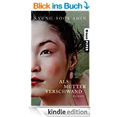 Als Mutter verschwand: Roman