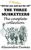 Image of The Three Musketeers: The complete collection: (Including all 6 books in the D'Artagnan series) +Bonus book: THE COUNT OF MONTE CRISTO++ (D'Artagnan Romances)