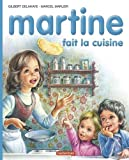 img - for Martine: Fait La Cuisine (French Edition) book / textbook / text book