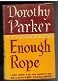 Enough Rope; Poems