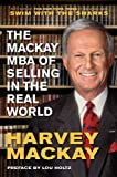 img - for Harvey Mackay'sThe Mackay MBA of Selling in the Real World [Hardcover]2011 book / textbook / text book