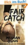 Fair Catch (Love and Sports Series)