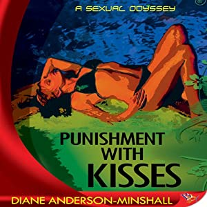 Punishment with Kisses | [Diane Anderson-Minshall]