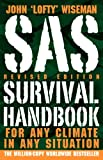 img - for SAS Survival Handbook, Revised Edition: For Any Climate, in Any Situation [Paperback] [2009] (Author) John 'Lofty' Wiseman book / textbook / text book