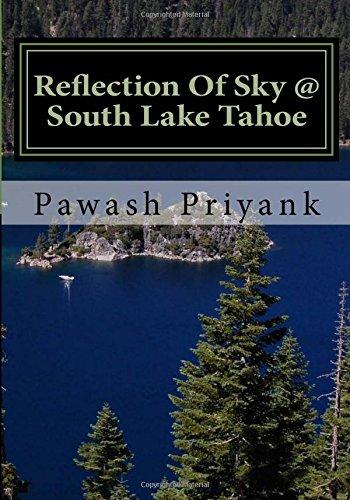 Reflection Of Sky @ South Lake Tahoe: Mesmerizing Drive Showcasing Flashing Spots At South Lake Tahoe PDF