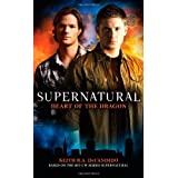 "Supernatural: Heart of the Dragonvon ""Keith R.A. DeCandido"""