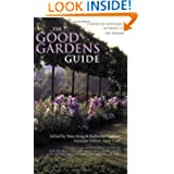 The Good Gardens Guide: The Essential Independent Guide to the 1200 Best Gardens, Parks and Green Spaces in Britain...