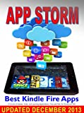 App Storm: Best Kindle Fire Apps, a Torrent of Games, Tools, and Learning Applications, Free and Paid, for Young and Old